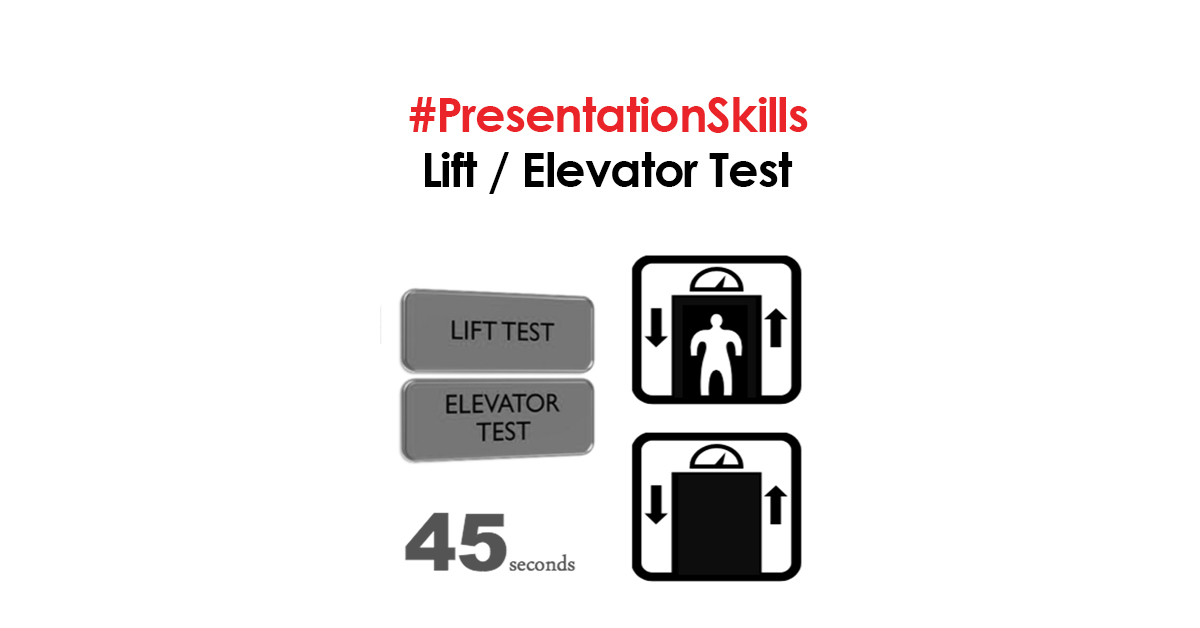 Keterampilan Presentasi: Lift Test/ Elevator Test
