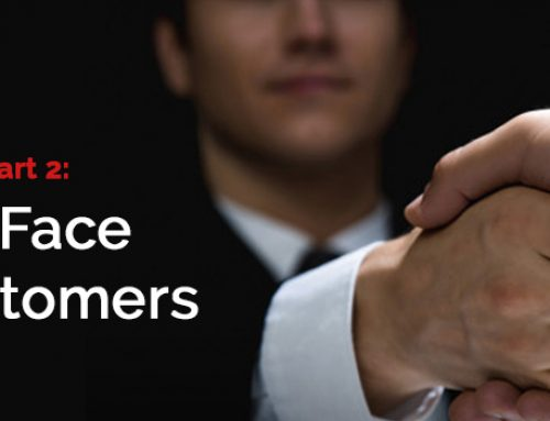 Customer Care Part 2: Face-to-Face with Customers
